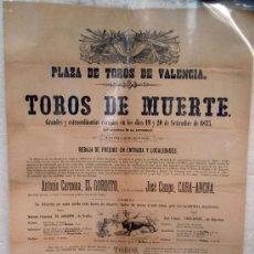 Carteles Toros: CARTEL TOROS VALENCIA 1875, TOROS DE MUERTE, ORIGINAL SIGLO XIX,. Lote 22930106