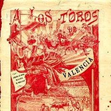 Carteles Toros: CARTEL TOROS, VALENCIA 1908 , ORIGINAL, VER FOTOS ADICIONALES. Lote 23108762
