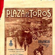 Carteles Toros: CARTEL TOROS, VALENCIA 1915 , ORIGINAL, VER FOTOS ADICIONALES. Lote 23108894