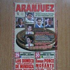 Carteles Toros: CARTEL DE DE TOROS DE ARANJUEZ. 2005. . Lote 24360915