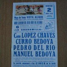 Carteles Toros: CARTEL DE TOROS DE VISTA-ALEGRE. MADRID. 2 DE ABRIL DE 1972. CURRO BEDOYA, MANUEL BEDOYA.. Lote 24431824