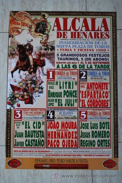 Cartel de toros de Alcalá de Henares  1999  Inauguración de la Nueva Plaza  de Toros