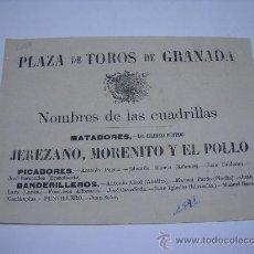Carteles Toros: CARTEL PLAZA DE TOROS GRANADA SIGLO XIX.1881?.MATADORES:MORENITO,JEREZANO Y EL POLLO.21X16. Lote 26000023