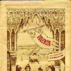 Carteles Toros: CARTEL TOROS, PLAZA TOROS VALENCIA , 1909 , ORIGINAL ,C. Lote 24716745