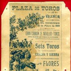 Carteles Toros: CARTEL TOROS, PLAZA TOROS VALENCIA , 1909 , ORIGINAL ,C. Lote 24716935