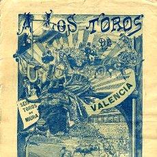Carteles Toros: CARTEL TOROS, PLAZA TOROS VALENCIA , 1910 EMILIO PORSET , ORIGINAL ,C. Lote 24717307