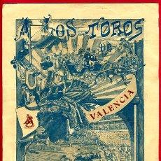Carteles Toros: CARTEL TOROS, PLAZA TOROS VALENCIA , 1911 EMILIO PORSET , ORIGINAL ,C. Lote 24717367