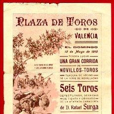 Carteles Toros: CARTEL TOROS, PLAZA TOROS VALENCIA , 1910 , ORIGINAL ,C. Lote 24717527
