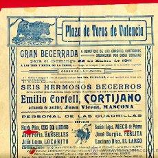 Carteles Toros: CARTEL TOROS, PLAZA TOROS VALENCIA , 1911 BECERRADA, ORIGINAL ,C. Lote 24717772