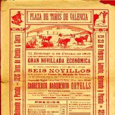 Carteles Toros: CARTEL TOROS, PLAZA TOROS VALENCIA , 1913 , ORIGINAL ,C. Lote 24717859