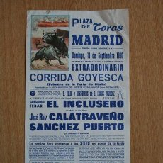 Cartazes Touros: CARTEL DE TOROS DE MADRID. 14 DE SEPTIEMBRE DE 1980. GOYESCA. EL INCLUSERO, CALATRAVEÑO Y S. PUERTO.. Lote 25102756