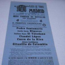 Carteles Toros: CARTEL. TOROS EN MADRID. 31 DE JULIO 1965. P.SANTAMARIA, HIGARES, EL TOLEDANO, GITANILLO DE COLOMBIA. Lote 25900127