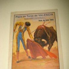 Carteles Toros: GRAN PROGRAMA FERIA DE JULIO DE 1950 EN LA PLAZA DE TOROS DE VALENCIA .. Lote 26121335