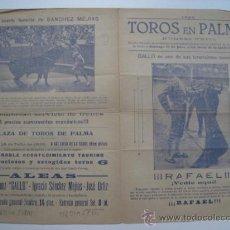 Carteles Toros: CARTEL DE TOROS - PALMA MALLORCA - 18 DE JULIO DE 1926 - NUMERO UNICO. Lote 26193459