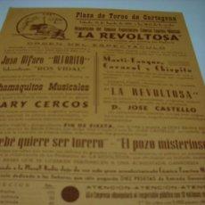 Carteles Toros: CARTEL. TOROS EN CARTAGENA 29 DE AGOSTO 1959, ESPECTACULO COMICO TAURINO 'LA REVOLTOSA', ALFARITO,. Lote 26351066