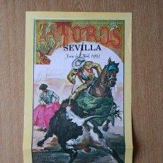 Carteles Toros: CARTEL DE TOROS DE SEVILLA. FERIA DE ABRIL DE 1993.. Lote 26562073