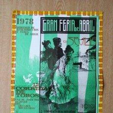 Carteles Toros: CARTEL DE TOROS DE SEVILLA. FERIA DE ABRIL 1978.. Lote 26562231