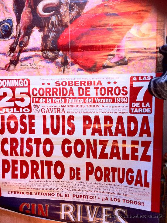 Carteles Toros: Cartel taurino de 1999 del Puerto de Santa Maria, corrida con J.L.Parada, Cristo Gonzalez, etc. - Foto 2 - 27560406