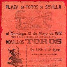 Carteles Toros: CARTEL TOROS, PLAZA DE SEVILLA , 1912 , ORIGINAL ANTIGUO, D20. Lote 27735556