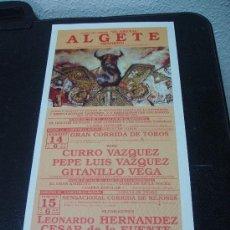 Carteles Toros: CARTEL TOROS ALGETE, MADRID /// 1991 /// CURRO VÁZQUEZ, P LUIS VÁZQUEZ, GITANILLO VEGA ///. Lote 28267186