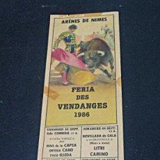Carteles Toros: CARTEL TOROS NIMES /// 1986 /// CAPEA, ORTEGA CANO, OJEDA, LITRI, CAMINO, MANZANARES...///. Lote 28267202