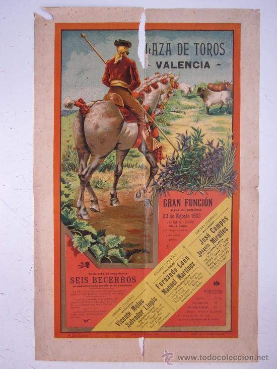 CARTEL TOROS - VALENCIA - AGOSTO DE 1903 - LITOGRAFIA (Coleccionismo - Carteles Gran Formato - Carteles Toros)