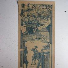 Carteles Toros: CARTEL TOROS - VALENCIA - ABRIL DE 1909. Lote 28335947