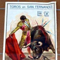 Carteles Toros: CARTEL DE TOROS - PLAZA DE SAN FERNANDO - 30 DE JULIO DEL 1972 -. Lote 28999768