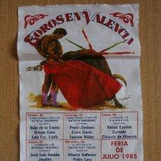 Carteles Toros: CARTEL DE TOROS DE VALENCIA. FERIA DE JULIO 1985.. Lote 29210987
