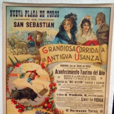 Carteles Toros: ESPECTACULAR CARTEL TOROS, SAN SEBASTIAN 1932, ANTIGUA USANZA , RUANO LLOPIS ,GRANDE,ORIGINAL. Lote 29321743