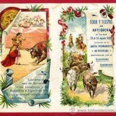 Carteles Toros: CARTEL TOROS PLAZA DE ANTEQUERA , 1908 ,MALAGA ,MODERNISTA ,CROMO LITOGRAFIA ,ORIGINAL. Lote 29390093