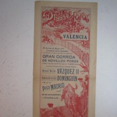 Carteles Toros: CARTEL TOROS VALENCIA - AÑO 1912 - IMP. LIT. ORTEGA. Lote 29885570