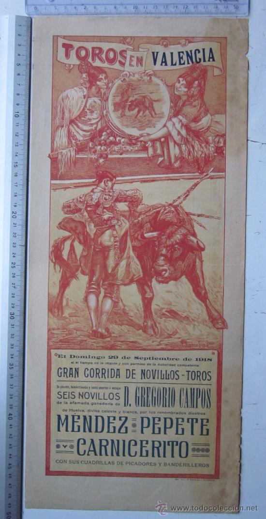 CARTEL TOROS VALENCIA - SEPTIEMBRE DE 1918 - IMP. LIT. ORTEGA, VALENCIA - RUANO LLOPIS (Coleccionismo - Carteles Gran Formato - Carteles Toros)