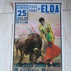 Cartazes Touros: CARTEL DE TOROS DE ELDA. 25 DE MARZO DE 1989.. Lote 49367635