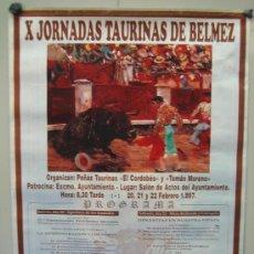 Carteles Toros: Nº 25 CARTEL PLAZA DE TOROS DE BELMEZ ( CORDOBA ). MEDIDAS 50 X 70 CM EN CEDA. Lote 30848742