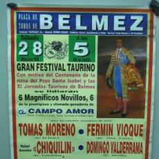 Carteles Toros: Nº 31 CARTEL PLAZA DE TOROS DE BELMEZ . MEDIDAS 50 X 70 CM . Lote 30848866