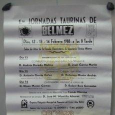 Carteles Toros: Nº 42 CARTEL PLAZA DE TOROS DE BELMEZ . MEDIDAS 32 X 70 CM . Lote 30849081