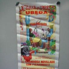 Carteles Toros: Nº 46 CARTEL PLAZA DE TOROS DE UBEDA . MEDIDAS 32 X 70 CM . Lote 30849140