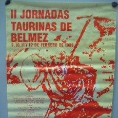 Carteles Toros: Nº 64 CARTEL PLAZA DE TOROS BELMEZ . MEDIDAS 48 X 70 CM . Lote 30849464