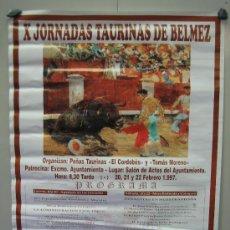 Carteles Toros: Nº 70 CARTEL PLAZA DE TOROS BELMEZ . MEDIDAS 50 X 70 CM . Lote 30849610