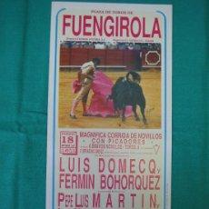 Carteles Toros: PNº17 CARTEL PLAZA DE TOROS DE FUENGIROLA 14X30 CM. Lote 31265317