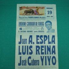 Carteles Toros: CNº35 PLAZA DE TOROS DE PUERTO BANUS 20´5X43´5 CM.AÑO 1981. Lote 31298349