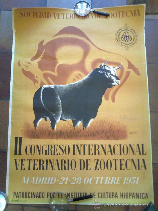SOCIEDAD VETERINARIA DE ZOO TECNIA. II CONGRESO INTERNACIONAL VETERINARIO DE ZOOTECNIA. 1951. MADRID (Coleccionismo - Carteles Gran Formato - Carteles Toros)