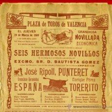 Carteles Toros: CARTEL TOROS, PLAZA VALENCIA 1909 , ORIGINAL , K5. Lote 31457234