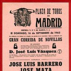 Carteles Toros: CARTEL TOROS, PLAZA DE MADRID 1962 , ORIGINAL , K17. Lote 31457521