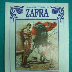 Carteles Toros: B- CARTEL PLAZA DE TOROS DE ZAFRA.MEDIDAS 22X32 CM 1989. Lote 31670302