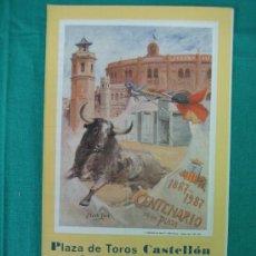 Carteles Toros: B- CARTEL PLAZA DE TOROS DE CASTELLON. MEDIDAS 21X24 CM 1987. Lote 31685238