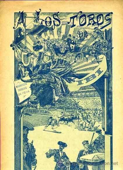 CARTEL TOROS, IBI ALICANTE 1909 , ORIGINAL, VER FOTOS ADICIONALES, Y104 (Coleccionismo - Carteles Gran Formato - Carteles Toros)