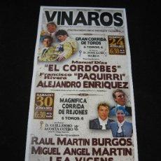 Carteles Toros: CARTEL PEQUEÑO CORRIDA DE TOROS FIESTAS VINAROS JUNIO 2012. Lote 32408198