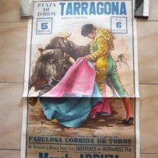 Carteles Toros: PLAZA TOROS DE TARRAGONA.-EMPRESA VALENCIA 5-8-84. Lote 32638938